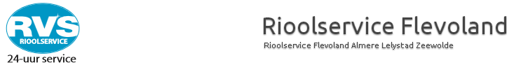 riool ontstoppen in Almere